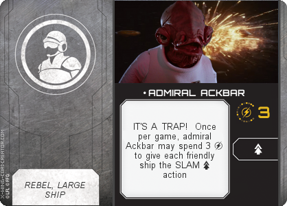 http://x-wing-cardcreator.com/img/published/ ADMIRAL ACKBAR_Lybo_1.png