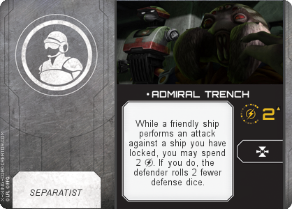 http://x-wing-cardcreator.com/img/published/ ADMIRAL TRENCH_Withercraft727_1.png