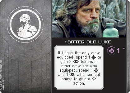 http://x-wing-cardcreator.com/img/published/ BITTER OLD LUKE_Bitter Old Luke_1.png