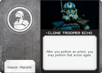 http://x-wing-cardcreator.com/img/published/ CLONE TROOPER ECHO_Jbarilani_1.png