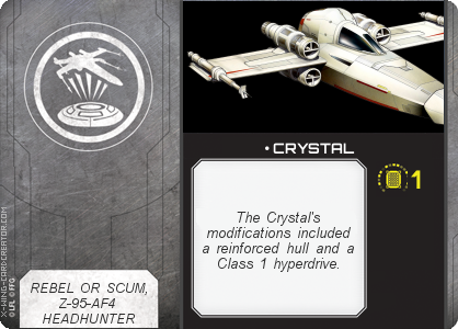 http://x-wing-cardcreator.com/img/published/ CRYSTAL_Stack_1.png