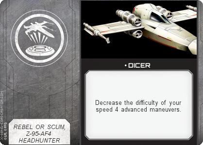 http://x-wing-cardcreator.com/img/published/ DICER_Stack_1.png