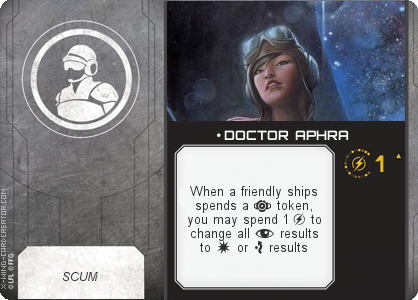 http://x-wing-cardcreator.com/img/published/ DOCTOR APHRA_Baxio_1.png