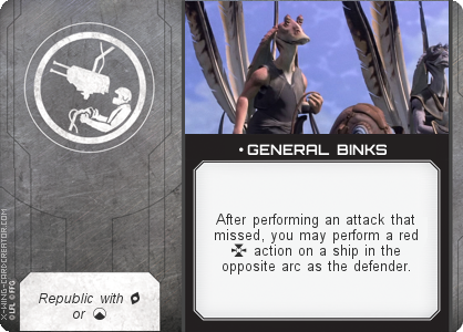 http://x-wing-cardcreator.com/img/published/ GENERAL BINKS_Jon Dew_1.png