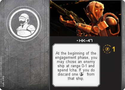 http://x-wing-cardcreator.com/img/published/ HK-47_Johnb2013_1.png