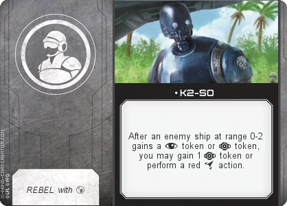 http://x-wing-cardcreator.com/img/published/ K2-SO_Jon Dew_1.png