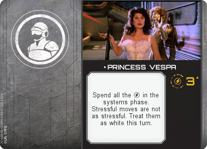 http://x-wing-cardcreator.com/img/published/ PRINCESS VESPA_The Captn_1.png