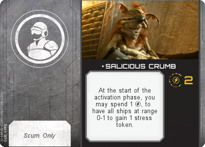 http://x-wing-cardcreator.com/img/published/ SALICIOUS CRUMB_Dynamus_1.png