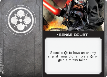 http://x-wing-cardcreator.com/img/published/ SENSE DOUBT_Rhrice83_1.png