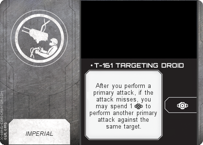 http://x-wing-cardcreator.com/img/published/ T-161 TARGETING DROID_LittleUrn_1.png