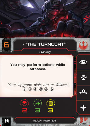 "http://x-wing-cardcreator.com/img/published/""The Turncoat""_AtomTheMicron_0.png"