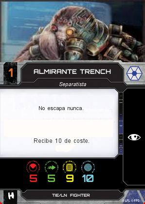 http://x-wing-cardcreator.com/img/published/Almirante Trench_Obi_0.png