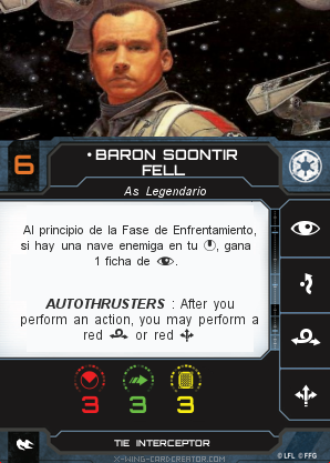 http://x-wing-cardcreator.com/img/published/BARON SOONTIR FELL_chimpalvaro_0.png