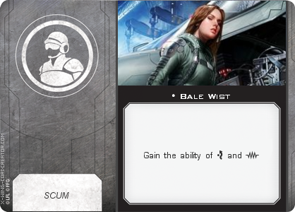 http://x-wing-cardcreator.com/img/published/Bale Wist_Bryan Atchison _0.png