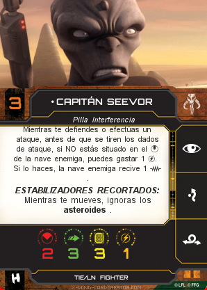 http://x-wing-cardcreator.com/img/published/CAPITÁN SEEVOR_Chimpalvaro_0.png