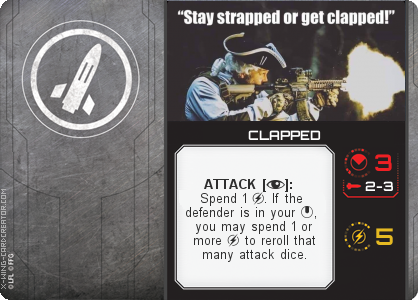 http://x-wing-cardcreator.com/img/published/CLAPPED__1.png