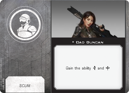 http://x-wing-cardcreator.com/img/published/Cad Duncan _Bryan Atchison _0.png