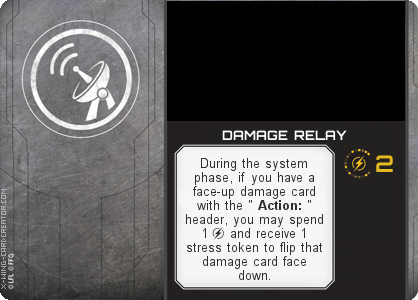 http://x-wing-cardcreator.com/img/published/DAMAGE RELAY_._1.png