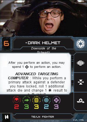 http://x-wing-cardcreator.com/img/published/Dark Helmet_General Mayhem_0.png