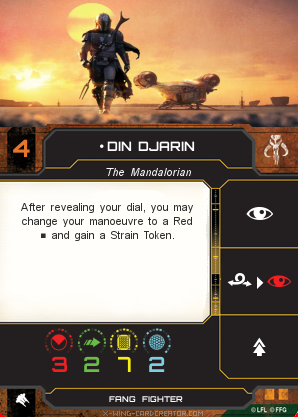 http://x-wing-cardcreator.com/img/published/Din Djarin_Mothy_0.png