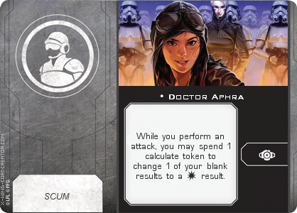 http://x-wing-cardcreator.com/img/published/Doctor Aphra_BlindSpectacle_0.png