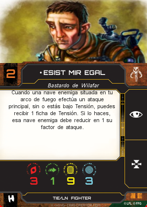 http://x-wing-cardcreator.com/img/published/ESIST MIR EGAL_Inad_0.png