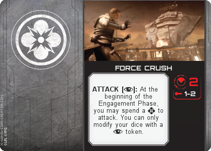 http://x-wing-cardcreator.com/img/published/FORCE CRUSH_Jon Dew_1.png
