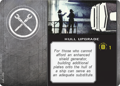 http://x-wing-cardcreator.com/img/published/HULL UPGRADE_Klumz_0.png