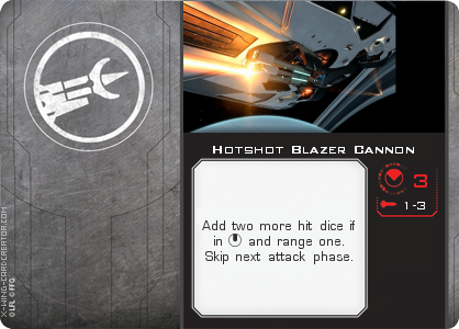 http://x-wing-cardcreator.com/img/published/Hotshot Blazer Cannon_Bryan Atchison _0.png