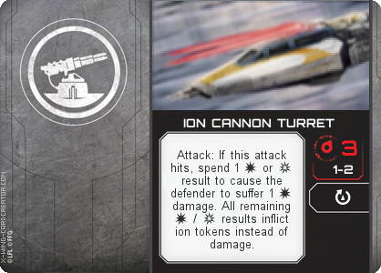 http://x-wing-cardcreator.com/img/published/ION CANNON TURRET _KKS_1.png