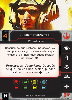 http://x-wing-cardcreator.com/img/published/JAKE FARRELL_Chimpalvaro_0.png