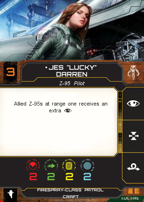 "http://x-wing-cardcreator.com/img/published/Jes ""Lucky"" Darren _Bryan Atchison _0.png"