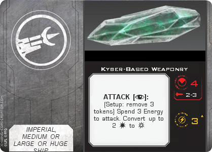 http://x-wing-cardcreator.com/img/published/Kyber-Based Weaponry_MadChemist113_0.png