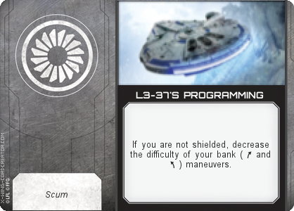 http://x-wing-cardcreator.com/img/published/L3-37'S PROGRAMMING_Klaus_1.png