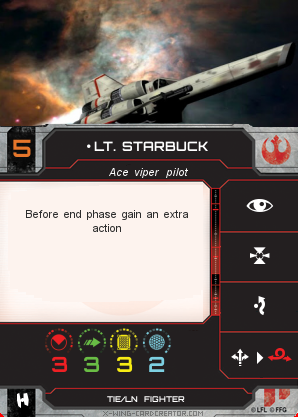 http://x-wing-cardcreator.com/img/published/Lt. Starbuck _Bryan Atchison _0.png
