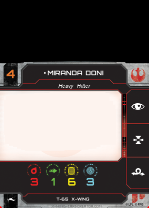 http://x-wing-cardcreator.com/img/published/Miranda Doni__0.png