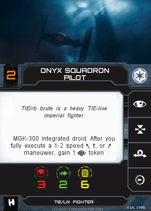 http://x-wing-cardcreator.com/img/published/Onyx Squadron Pilot_JJN_0.png