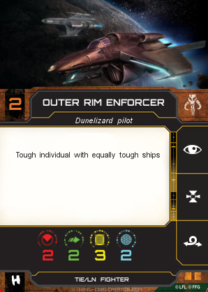 http://x-wing-cardcreator.com/img/published/Outer rim enforcer _Bryan Atchison _0.png