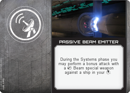 http://x-wing-cardcreator.com/img/published/PASSIVE BEAM EMITTER_Azrapse_1.png
