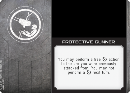 http://x-wing-cardcreator.com/img/published/PROTECTIVE GUNNER_Captain Lackwit_1.png