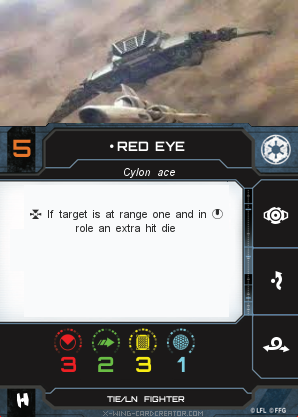 http://x-wing-cardcreator.com/img/published/Red Eye _Bryan Atchison _0.png