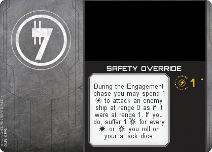 http://x-wing-cardcreator.com/img/published/SAFETY OVERRIDE_Jyrgunkarrd_1.png