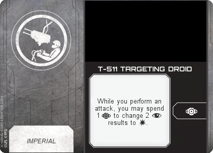 http://x-wing-cardcreator.com/img/published/T-511 TARGETING DROID_LittleUrn_1.png