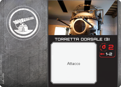 http://x-wing-cardcreator.com/img/published/TORRETTA DORSALE (3)__1.png