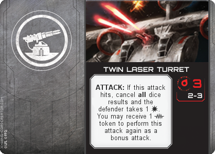 http://x-wing-cardcreator.com/img/published/TWIN LASER TURRET_Jon Dew_1.png