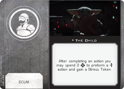 http://x-wing-cardcreator.com/img/published/The Child_Mothy_0.png