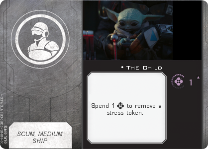 http://x-wing-cardcreator.com/img/published/The Child_Narcyss_0.png