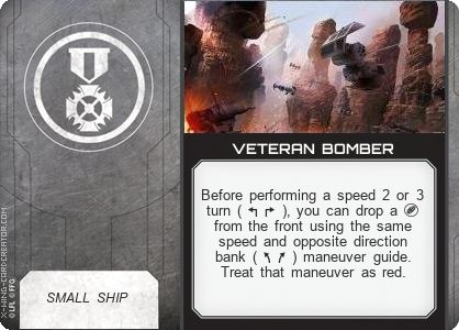 http://x-wing-cardcreator.com/img/published/VETERAN BOMBER_fordawn_3.png